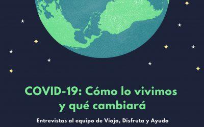 Covid-19: cómo lo vivimos y qué cambiará