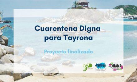 Cuarentena Digna para Tayrona: proyecto finalizado