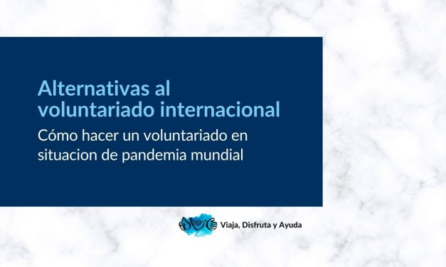 Alternativas al voluntariado internacional en destino
