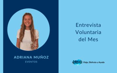 VOLUNTARIA DEL MES: Adriana, organizadora de eventos